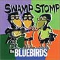 Swamp Stomp The Bluebirds